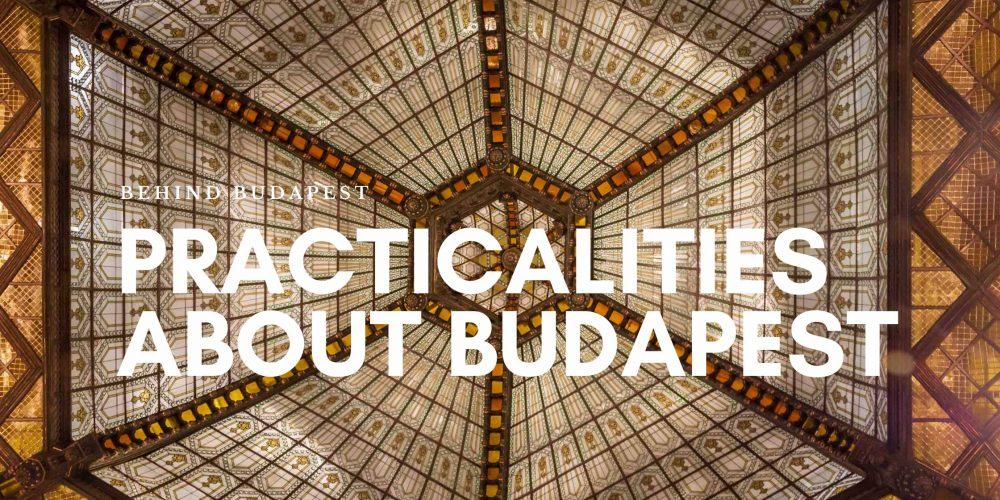 https://behindbudapest.hu/wp-content/uploads/2020/11/budapest_practicalities_blog.jpg
